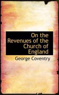 On the Revenues of the Church of England