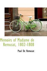 Memoirs of Madame de R Musat, 1802-1808