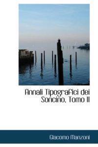 Annali Tipografici Dei Soncino