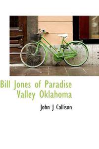 Bill Jones of Paradise Valley Oklahoma