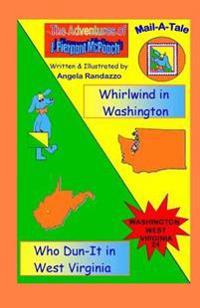Washington/West Virginia: Whirlwind in Washington/Who Dun-It in West Virginia