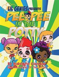 Lil Genies Presents Pee Pee in the Potty - Madegine Gauthier - böcker (9781634174138)     Bokhandel