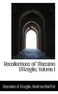 Recollections of Massimo D'azeglio