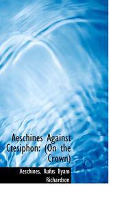 Aeschines Against Ctesiphon