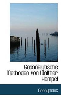 Gasanalytische Methoden Von Walther Hempel
