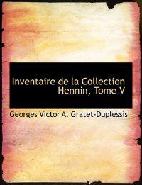 Inventaire De La Collection Hennin