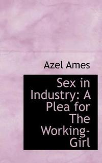Sex in Industry