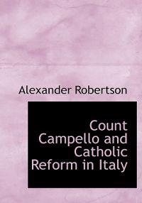 Count Campello and Catholic Reform in Italy