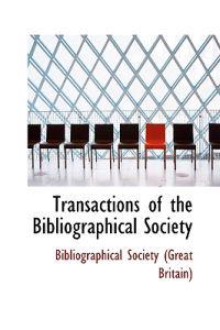Transactions of the Bibliographical Society