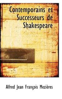 Contemporains Et Successeurs De Shakespeare