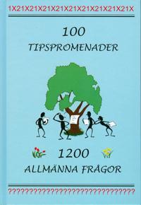 100 tipspromenader : 1200 allmänna frågor
