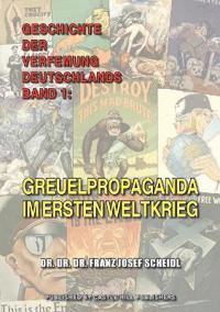 Geschichte Der Verfemung Deutschlands, Band 1