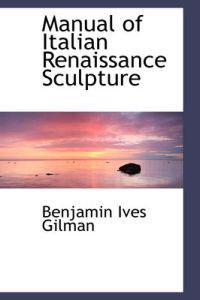 Manual of Italian Renaissance Sculpture