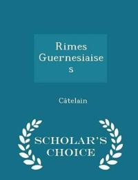 Rimes Guernesiaises - Scholar's Choice Edition