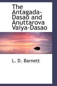 The Antagada-dasao and Anuttarova Vaiya-dasao