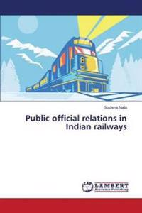 Public Official Relations in Indian Railways