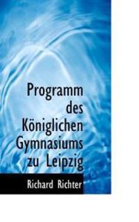 Programm Des K Niglichen Gymnasiums Zu Leipzig