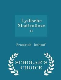 Lydische Stadtmunzen - Scholar's Choice Edition