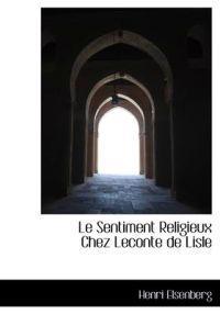 Le Sentiment Religieux Chez LeConte de Lisle