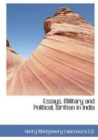 Essays, Military and Political, Written in India