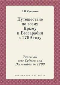 Travel All Over Crimea and Bessarabia in 1799