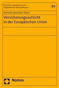 Versicherungsaufsicht in Der Europaischen Union