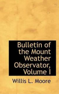 Bulletin of the Mount Weather Observator