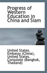 Progress of Western Education in China and Siam