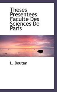 Theses Presentees Faculte Des Sciences de Paris