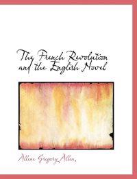 The French Revolution and the English Novel