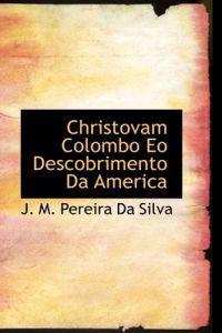 Christovam Colombo Eo Descobrimento Da America