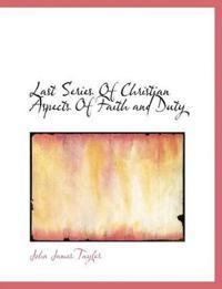 Last Series of Christian Aspects of Faith and Duty