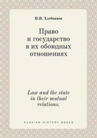 Law and the State in Their Mutual Relations.
