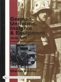 German Uniforms, Insignia & Equipment 1918-1923