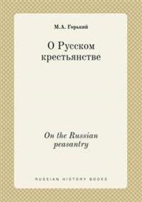 On the Russian Peasantry