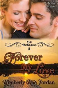Forever My Love: A Christian Romance