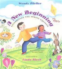 A New Beginning: Celebrating the Spring Equinox