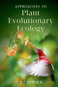 Approaches to Plant Evolutionary Ecology