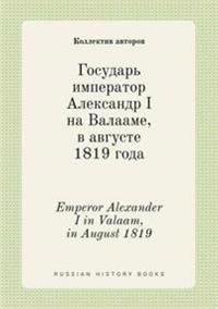 Emperor Alexander I in Valaam, in August 1819