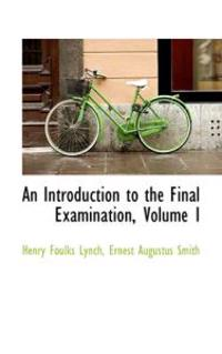 An Introduction to the Final Examination