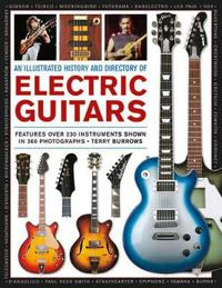 An Illustrated History and Directory of Electric Guitars