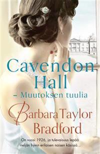 Cavendon Hall - Muutoksen tuulia