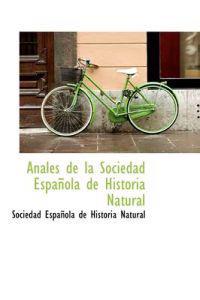Anales de La Sociedad Espa Ola de Historia Natural