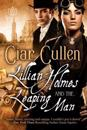 Lillian Holmes and the Leaping Man