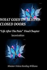 Life After the Pain: Final Chapter