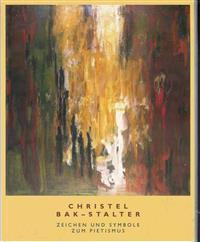 Christel Bak-Stalter. Zeichen und Symbole zum Pietismus