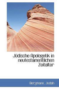 Judische Apologetik in Neutestamentlichen Zeitalter