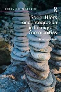 Social work and integration in immigrant communities - framing the field