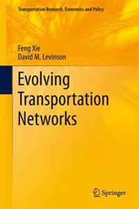 Evolving Transportation Networks