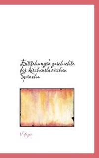 Entstehungsb Geschichte Der Kirchenslavischen Sprache